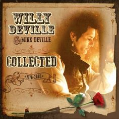 WILLY / MINK DEVILLE - COLLECTED