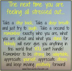 The next time you are feeling all stressed out... :)