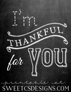 I'm thankful for you - free chalk printable at sweetcsdesigns