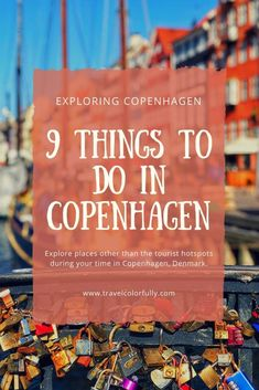 Check out nine things to do in Copenhagen, Denmark and explore more of the city than the tourist sites!