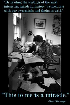 """""""From Kurt Vonnegut. And, yes.And... a reader is never ever alone, for this reason, and never a prisoner of his or her own time, place, and circumstances."""" https://www.facebook.com/CrescentDragonwagonFearlessly"""