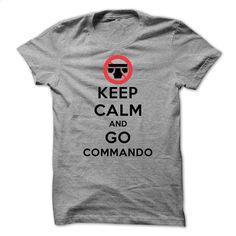 Keep Calm and Go Commando T Shirts, Hoodies, Sweatshirts - #fashion #mens hoodie. PURCHASE NOW => https://www.sunfrog.com/LifeStyle/-Keep-Calm-and-Go-Commando-SportsGrey-27615248-Guys.html?60505