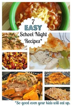 7 quick and easy School Night Dinner Recipes. So good even your kids will eat up.