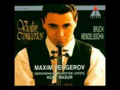 Mendelssohn : Violin Concerto in E minor, Op. 64  Vengerov(Vn),  Masur