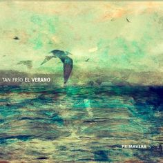 Tan Frío el Verano - Primavera (2012)  Super crunchy post-rock from Venezuela! Experimental Rock, Post Rock, Beautiful Cover, Dubstep, Rock Bands, Music, Movie Posters, Painting, Jewels
