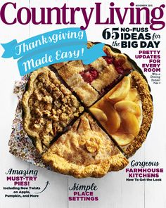 You could go with a classic apple pie recipe, sure. Or you could try a twist on the favorite fall dessert with one of these recipes that's as easy as, well, pie. Country Music Awards, Country Living Magazine, Apple Pie Recipes, Candy Making, Digital Magazine, November 2015, Apple News, A Table, Dining Table