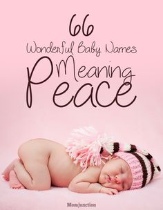 66 Wonderful Baby Names Meaning Peace