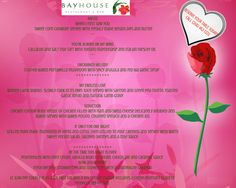 Cupid's arrow points directly to Bayhouse Restaurant & Bar & Trade Winds Hotel for a romantic dinner and overnight delights this Valentine's Day.    Think out of the box (of chocolates) this year and make your reservations TODAY - your beloved will love you for it!    Call (268) 462-1223 for reservations.