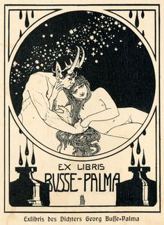 Ex libris by Ephraim Moses Lilien  (1874–1925) designed for the German poet Georg Busse-Palma. Source