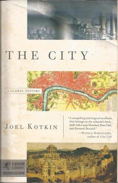 The City - A Global History by Joel Kotkin - Non-Fiction - PB - S/Hand