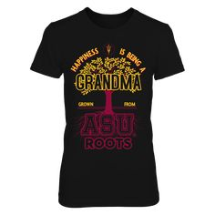 Arizona State Sun Devils - Grandma Roots T-Shirt, TIP: If you buy 2 or more (hint: make a gift for someone or team up) you'll save quite a lot on shipping.  Click the GREEN BUTTON, select your size and style.  The Arizona State Sun Devils Collection, OFFICIAL MERCHANDISE  Available Products:          District Women's Premium T-Shirt - $29.95 District Men's Premium T-Shirt - $27.95 Gildan Unisex T-Shirt - $25.95 Gildan Women's T-Shirt - $27.95 Gildan Unisex Pullover Hoodie - $49.95 Next Level…