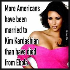 People freaking out about how bad Ebola is but...