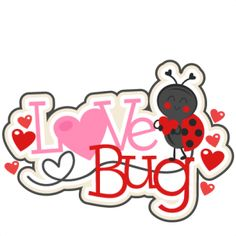 Love Bug Title SVG scrapbook cut file cute clipart files for silhouette cricut pazzles free svgs free svg cuts cute cut files