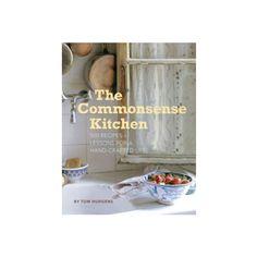 The Commonsense Kitchen, by Tom Hudgens
