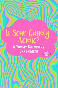 In this yummy experiment, we are testing to see if sour candy is acidic with a simple acid-base reaction. Kids Learning Activities, Summer Activities For Kids, Autumn Activities, Fun Crafts For Kids, Stem Activities, Toddler Crafts, Kid Crafts, Preschool Crafts, Chemistry Experiments For Kids