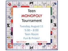 Join us for our annual Monopoly Tournament! Lots of fun complete with prizes for the top 3 winners! All skill levels welcome!
