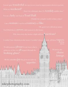 Downton Abbey Inspired - Quotes from Countess Violet - Pink Grey Gray Custom Color Choice 8x1