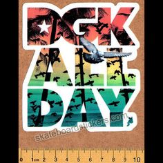DGK - Jamaica All Day - Dirty Ghetto Kids Skateboard Sticker - SkateboardStickers.com