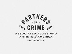 Partners In Crime by Steve Wolf Designs