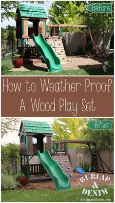 How to Winterize and Weather Proof a Wood Playset: