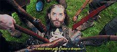 "Richard: ""I must warn you, I have a dragon."""