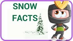[Weather Facts  7] Snow Facts For Kids | Teaching English and Science Fo...