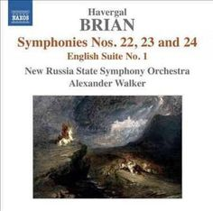 New Russia State Symphony Orchestra - Brian: Symphonies Nos. 22-24, English Suite No. 1