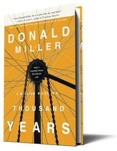 LOVE Donald Miller and all of his books