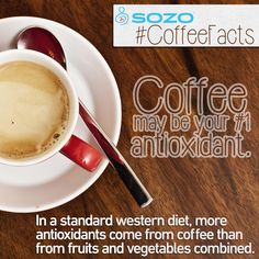 Better yet, drink #SOZOcoffee, the most antioxidant rich coffee in the world! #CoffeeFacts