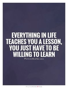 Life Lesson Quotes & Sayings | Life Lesson Picture Quotes - Page 3