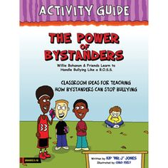 Downloadable activities to help students stand up to bullying from Author Kip Jones. I boystownpress.org