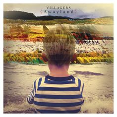 """Villagers - {Awayland} // Holy cr*p! Nearly missed that awesome Villagers LP """"{Awayland}""""! Jewel Case, Kurt Vile, Mercury Prize, Wall Of Sound, Triple J, Interview, New Music Releases, Pochette Album, Big Little Lies"""