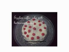Remmy's Kitchen:Eggless coffee cake