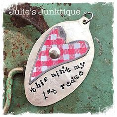 Stamped Vintage Upcycled Spoon Jewelry Pendant Charm - AGED - Music Lyrics - Vern Gosdin - This Ain't My First Rodeo by JuliesJunktique on Etsy