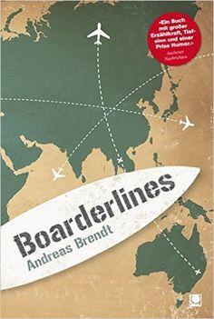 Boarderlines (+ E-Book inside) von Andreas Brendt