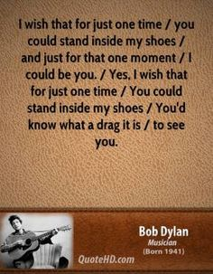 Bob Dylan Quotes, Quotations, Phrases, Verses and Sayings. Bob Dylan Quotes, Bob Dylan Lyrics, Dylan Songs, Love Songs Lyrics, Lyric Quotes, Music Lyrics, Words Quotes, Sayings, Street Bob