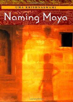 Buy Naming Maya by Uma Krishnaswami and Read this Book on Kobo's Free Apps. Discover Kobo's Vast Collection of Ebooks and Audiobooks Today - Over 4 Million Titles! American Indian Girl, Feminist Books, Young Adult Fiction, First Novel, Historical Fiction, Maya, Great Books, Childrens Books, Audiobooks