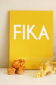 FIKA - a break, usually accompanied by coffee (kaffe) and/or a cinnamon bun (kanelbulle).