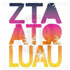 ZTA Zeta Zeta Tau Alpha  Alpha Tau Omega Luau theme shirt Recruitment Rush and Bid Day Shirts! Order Yours Today! GTTR 800-644-3066