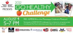 Who's with us on the GO HEALTHY CHALLENGE August 4 from 5-7 PM at the Mississippi Children's Museum?