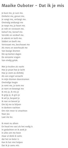 Maaike Oubouter - Dat ik je mis. This is just a beautiful Dutch song, it makes…