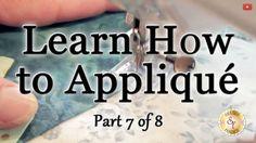 Learn How to Appliqué with Shabby Fabrics - Part 7: Machine Appliqué