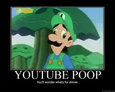 Youtube Poop-Fixed by Rikko-43 on DeviantArt