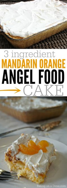 The easiest cake recipe! Just 3 ingredients is all you need for for this delicious mandarin orange angel food cake recipe. It is super moist and can be thrown together in minutes. (Favorite Desserts 3 Ingredients)