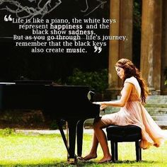 Life is like a piano. Inspirational quotes on PictureQuotes.com.