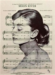 "Audrey Hepburn Illustration|| Just Beautiful of Audrey over ""Moon River"" Sheet Music ∮"