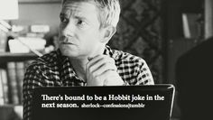 A girl can hope. I'm sincerely hoping that there will be Sherlock jokes in The Desolation of Smaug, either in the movie or in the bonus features.