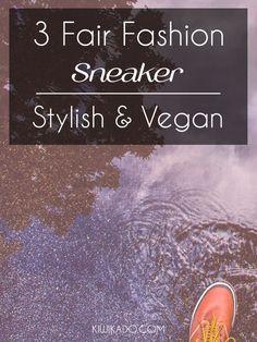 Nachhaltige Sneaker - Die besten Alternativen, nachhaltig & fair hergestellt. Die coolsten Schuhe zeige ich dir hier...