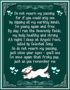 Words to provide comfort and healing after the loss of a pet...