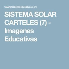 SISTEMA SOLAR CARTELES (7) - Imagenes Educativas